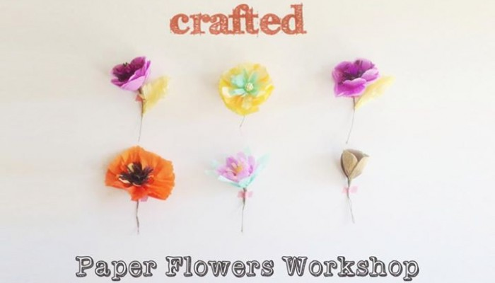 Crafted's Paper Flowers Workshop